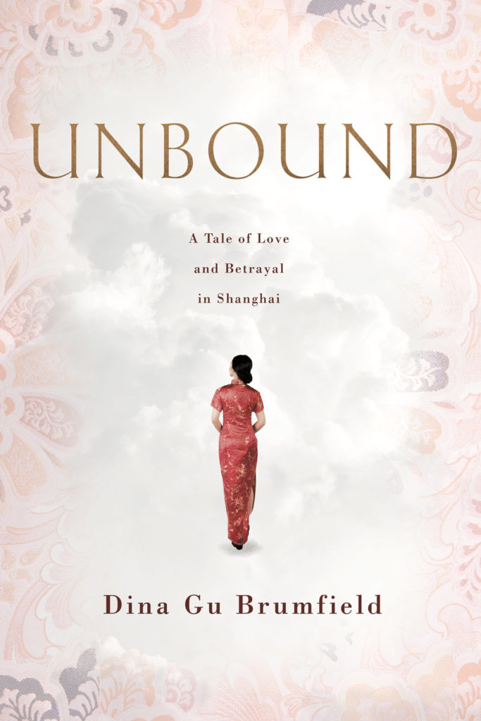 UNBOUND, A Tale of Love and Betrayal in Shanghai